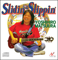 「Slidin'&Slippin'/松浦善博」YYCF-110ジャケット